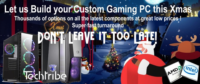 TechTribe Gaming PC for you this Xmas